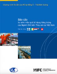 So sánh Hiệu quả Sử dụng Năng lượng của Ngành Chế biến Thuỷ sản tại Việt Nam